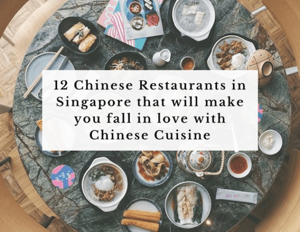12-chinese-restaurants-in-singapore-that-will-make-you-fall-inlove-with-chinese-cuisine
